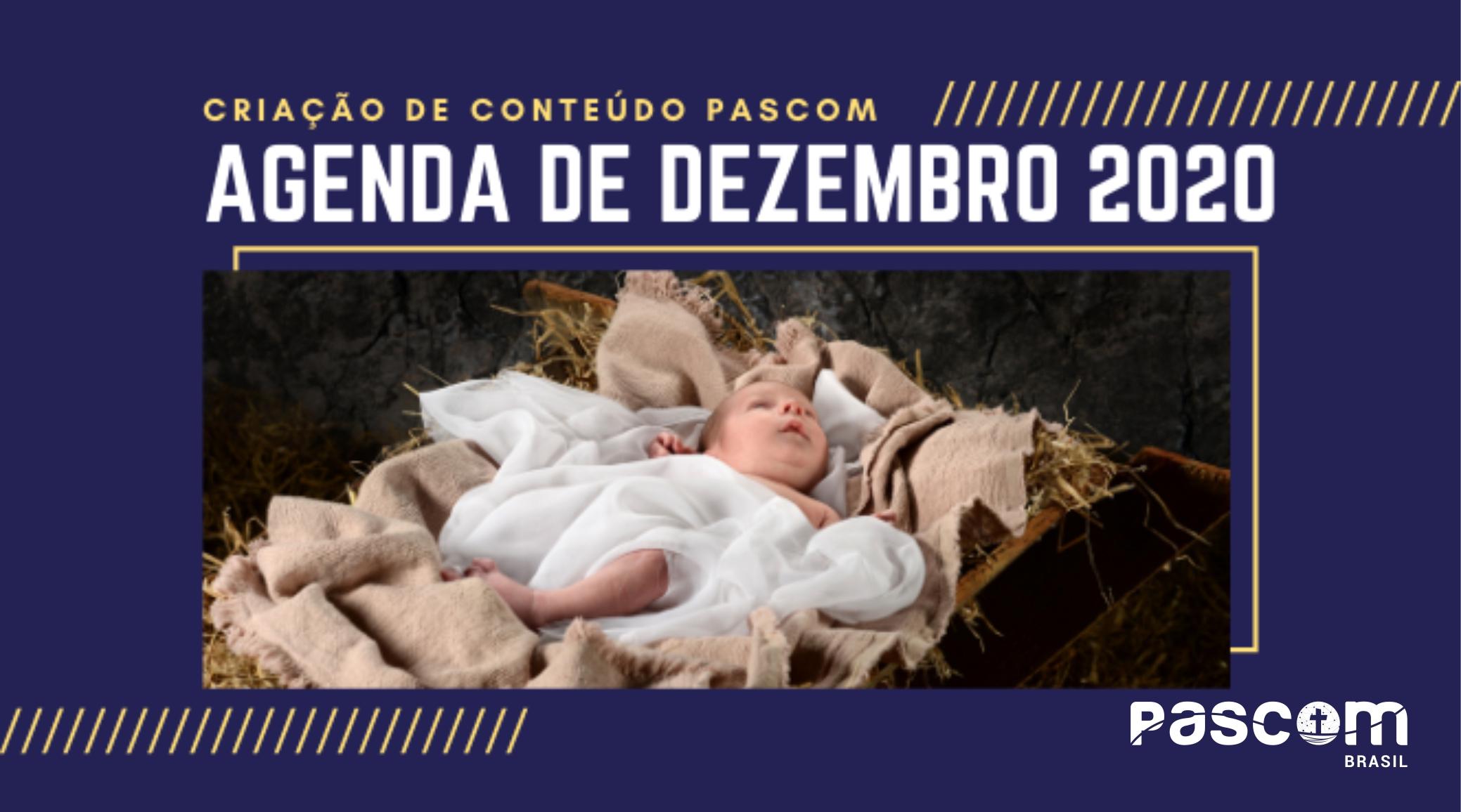 Agenda da Pascom: confira as dicas de Fabiano Fachini para o mês de dezembro