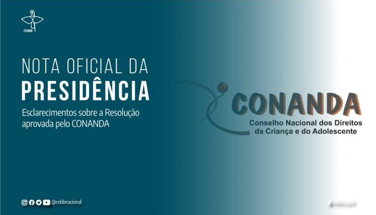 CNBB emite nota sobre resolução aprovada pelo CONANDA