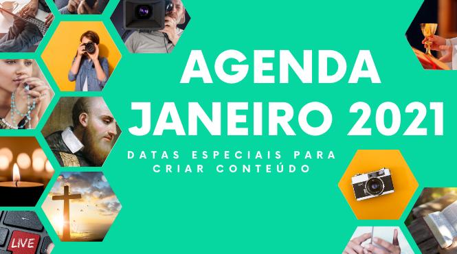 Janeiro de 2021: confira as datas para produção de conteúdo