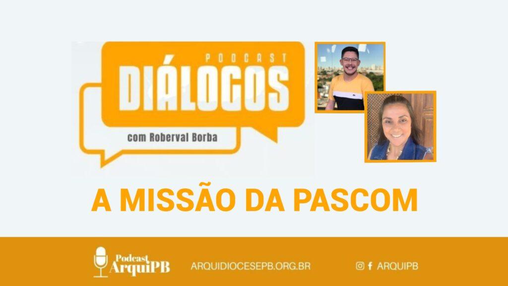 Diálogos: coordenação da Pascom participa de podcast da Arquidiocese da Paraíba