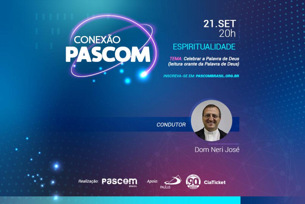 #ConexaoPascom: baixe o roteiro e acesse o link da sala de transmissão